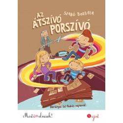 Szabó Borbála: Az átszívó porszívó - Most én olvasok!