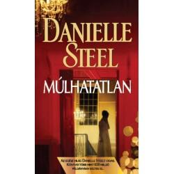 Danielle Steel: Múlhatatlan