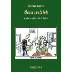 Boldis Endre: Bécsi szeletek - A story-teller - Andi Teller
