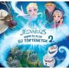 Disney Jégvarázs - Anna és Elza - Új történetek 2.
