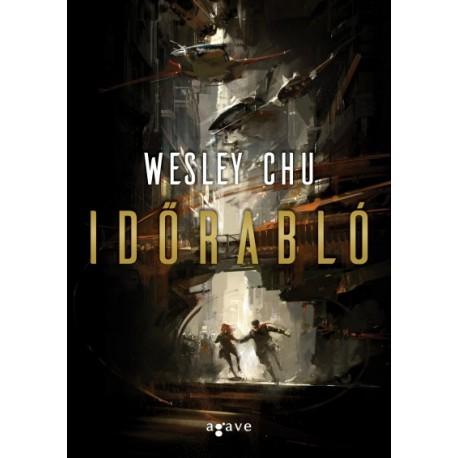 Wesley Chu: Időrabló