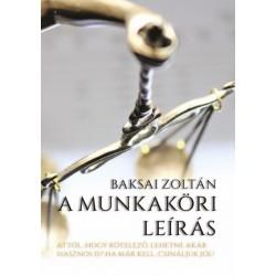 Baksai Zoltán: A munkaköri leírás
