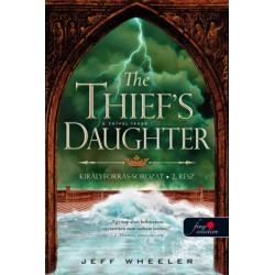 Jeff Wheeler: The Thief's Daughter - A tolvaj lánya - Királyforrás 2.