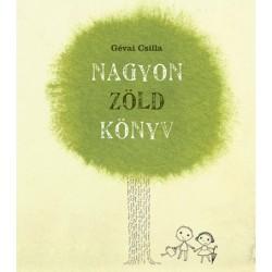 Gévai Csilla: Nagyon zöld könyv