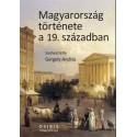 Gergely András: Magyarország története a 19. században