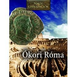 Nagy civilizációk - Ókori Róma
