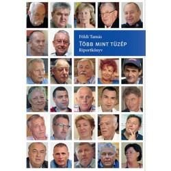 Földi Tamás: Több mint tüzép - Riportkönyv