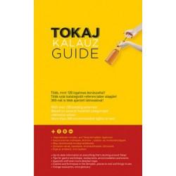 Ripka Gergely: Tokaj Kalauz - Tokaj Guide