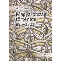 Kristó Gyula: Magyarország története 895-1301