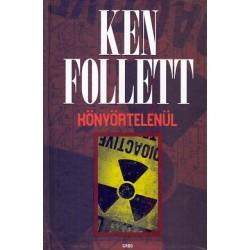 Ken Follett: Könyörtelenül