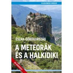 Juszt Róbert: Észak-Görögország - A Meteorák és a Halkidiki