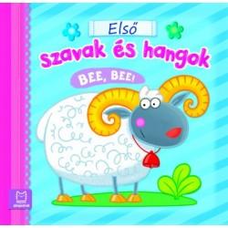 Fecske Csaba: Első szavak és hangok - Bee, bee!