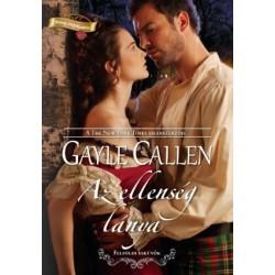 Gayle Callen: Az ellenség lánya - Felföldi esküvők