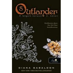 Diana Gabaldon: Outlander 5. - A lángoló kereszt 2/2. kötet - puha kötés