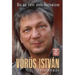 Vörös István: Önvallomás - Én az időt nem sajnálom - DVD melléklettel