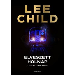 Lee Child: Elveszett holnap