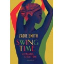 Zadie Smith: Swing Time - Egymásnak születtünk