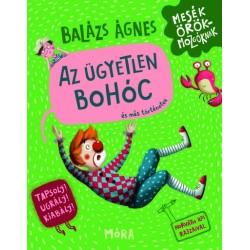 Balázs Ágnes: Az ügyetlen bohóc és más történetek
