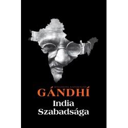 Mohandász Karamcsand Gandhi: India szabadsága - Hind Swaraj