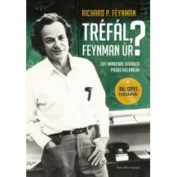 Richard Phillips Feynman: Tréfál, Feynman úr? - Egy mindenre kíváncsi pasas kalandjai