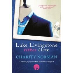 Norman Charity: Luke Livingstone titkos élete - 30 év házasság. 30 év hazugság?