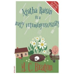 M. C. Beaton: Agatha Raisin és a nagy veteményesviszály