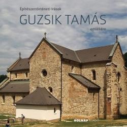 Katona Vilmos: Építészettörténeti írások Guzsik Tamás emlékére