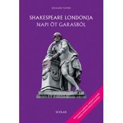 Richard Tames: Shakespeare Londonja napi öt garasból