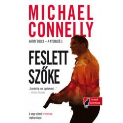 Michael Connelly: Feslett szőke - Harry Bosch - a nyomozó 3.