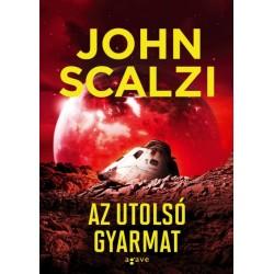 John Scalzi: Az utolsó gyarmat