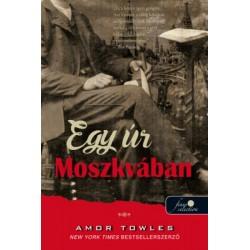 Amor Towles: Egy úr Moszkvában