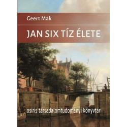 Geert Mak: Jan Six tíz élete