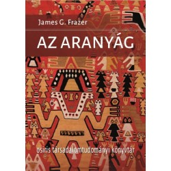 James George Frazer: Az Aranyág