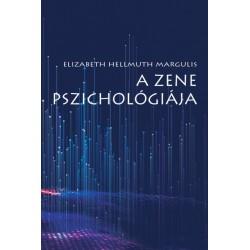 Elizabeth Hellmuth Margulis: A zene pszichológiája