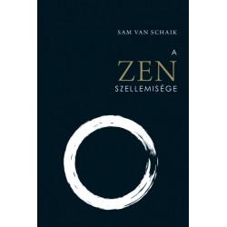 Sam van Schaik: A Zen szellemisége