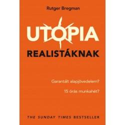 Rutger Bregman: Utópia realistáknak