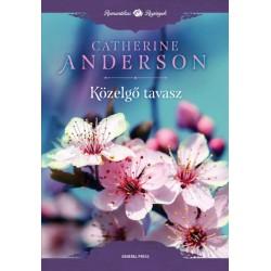 Catherine Anderson: Közelgő tavasz