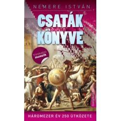 Nemere István: Csaták könyve - Háromezer év 250 ütközete