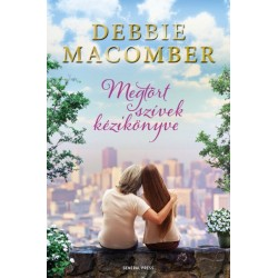 Debbie Macomber: Megtört szívek kézikönyve