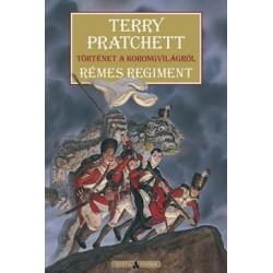 Terry Pratchett - Sziklai István: Rémes regiment - Történet a korongvilágról