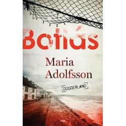 Maria Adolfsson: Botlás - Doggerland 1.
