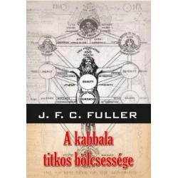 John Frederick Charles Fuller: A kabbala titkos bölcsessége