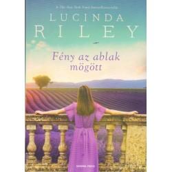 Lucinda Riley: Fény az ablak mögött