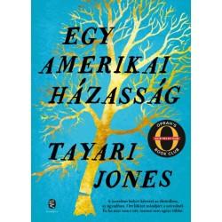 Tayari Jones: Egy amerikai házasság