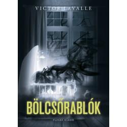 Victor LaValle: Bölcsőrablók