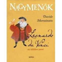 Davide Morosinotto: Leonardo da Vinci, az időtlen zseni