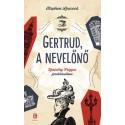 Stephen Butler Leacock: Gertrud, a nevelőnő