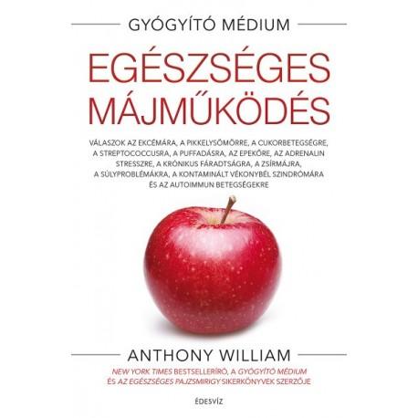 Anthony William: Egészséges májműködés