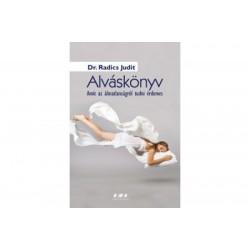 Dr. Radics Judit: Alváskönyv - Amit az álmatlanságról tudni érdemes