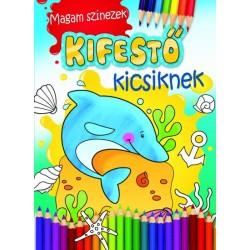 Agnieszka Bator: Magam színezek. Kifestő kicsiknek